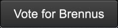 vote for brennus